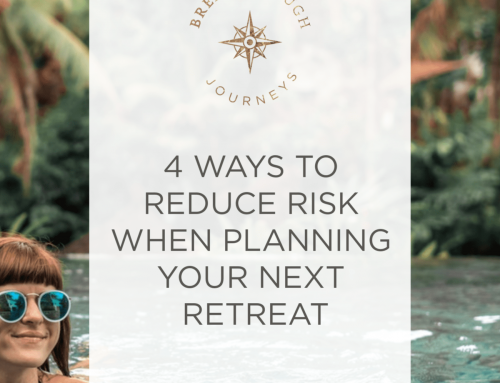 4 Ways to Reduce Risk When Planning Your Next Retreat